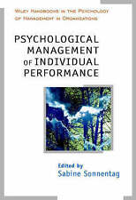 Psychological Management of Individual Performance A Handbook in the Psychology
