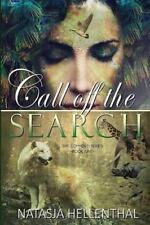Comyenti: Call off the Search by Natasja Hellenthal (2014, Paperback)
