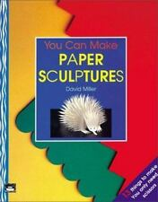 You Can Make Paper Sculptures (Little Ark Book)