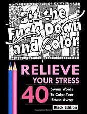 Relieve Your Stress: An Adult Coloring Book by Adult Coloring Books (Paperback)