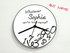 Custom Name - Whatever, I'm late anyways [White] - Wall Clock