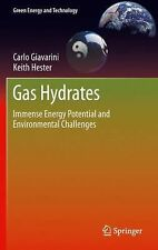 Green Energy and Technology Ser.: Gas Hydrates : Immense Energy Potential and...