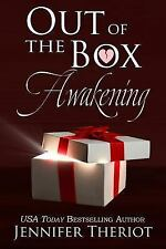 Out of the Box Awakening by Jennifer Theriot (2013, Paperback)