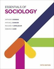 Essentials of Sociology by Anthony Giddens, Deborah Carr, Mitchell Duneier...