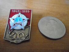 Vintage WWII Russian 40 Years Victory 1945-1985 Pin Pinback Badge