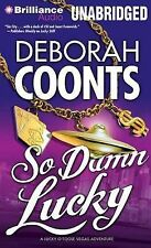 So Damn Lucky by Deborah Coonts (CD-Audio, 2013)