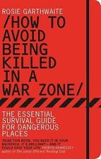 How to Avoid Being Killed in a War Zone: The Essential Survival Guide [PREP]
