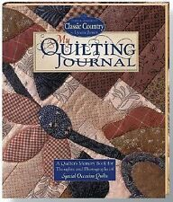 My Quilting Journal: A Quilter's Memory Book for Thoughts and Photographs of Fav