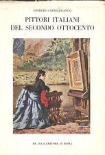 Castelfranco: Pittori italiani del secondo ottocento