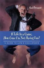 If Life Is a Game, How Come I'm Not Having Fun: A Guide to Life's Challenges (Su