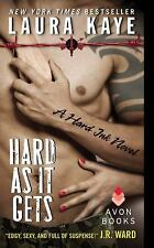 Hard As It Gets: A Hard Ink Novel by Kaye, Laura, Good Book