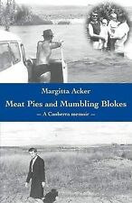 Meat Pies and Mumbling Blokes by Acker, Margitta -Paperback