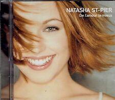 CD - NATASHA ST PIER - De L'amour le mieux