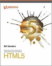 Smashing HTML5 by Sanders, Bill
