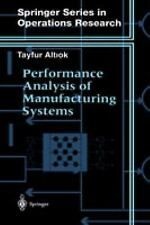 Performance Analysis of Manufacturing Systems (Springer Series in Oper-ExLibrary