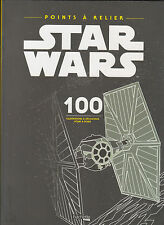ART THERAPIE STAR WARS POINTS A RELIER 100 DESSINS Hachette coloriage