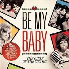 BE MY BABY: GIRLS OF 60s -VAR (3CD) RONETTES BASS CUPS ANGELS CRYSTALS COOKIES