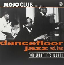 MOJO CLUB VOL.2 - FOR WHAT IT'S WORTH - DANCEFLOOR JAZZ  VINYL LP NEW+