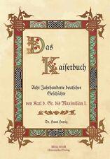 Herrig, Dr. Hans: Das Kaiserbuch - Acht Jahrhunderte deutscher Geschichte NEU!