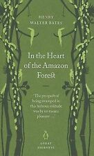 In the Heart of the Amazon Forest (Penguin Great Journeys), Bates, Henry Walter