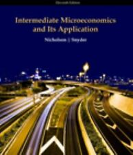 Intermediate Microeconomics and Its Application (11th Ed.) by Walter Nicholson