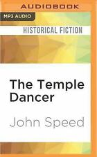 The Temple Dancer : A Novel of India by John Speed (2016, MP3 CD, Unabridged)
