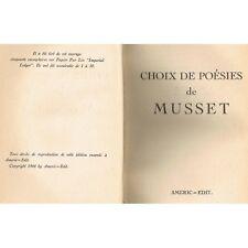 CHOIX de POƒSIES de MUSSET et Biographie ƒtablis AnnotŽs par Mme HUGON ƒdit 1944