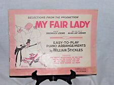 Vintage 1956 Selections From The Production MY FAIR LADY  Music Book