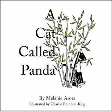 A Cat Called Panda by Melanie Arora (2016, Picture Book)