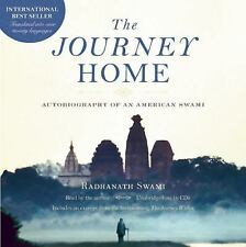 The Journey Home Audio Book : Autobiography of an American Swami by Radhanath...