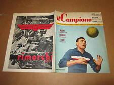 RIVISTA SPORTIVA IL CAMPIONE ANNO 1956 ANNO II° N°44 ROGHI SIGNORI FONI OCWIRK