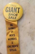 Sears Roebuck Giant Shoe Sale Pinback Button advertising