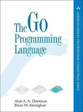 Addison-Wesley Professional Computing: The Go Programming Language by Brian...