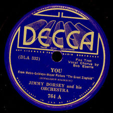 JIMMY DORSEY & HIS ORCH. You/ You Never Looked ...  Schellackplatte  78rpm X2513