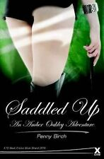 Saddled Up: An Amber Oakley Adventure (Amber Oakley Adventures), Penny Birch, Ve