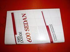 1985 DODGE  600 SEDAN FACTORY OWNERS MANUAL OPERATORS GLOVE BOX BOOK