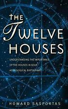 The Twelve Houses: Understanding the Importance of the 12 Houses in Your Astrol