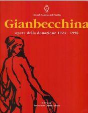 GIANBECCHINA OPERE DELLA DONAZIONE 1924-1996 CITTA' DI SAMBUCA D SICILIA (A)A258