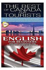 Travel Guide Box Set: The Best of Canada for Tourists and English for...