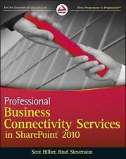 Professional Business Connectivity Services in SharePoint 2010 Hillier, Scot, S