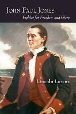 John Paul Jones: Fighter for Freedom and Glory, , Lorenz, Lincoln, Very Good, 20