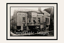 photo 100 x 150 mm TAKEN FROM A VICTORIAN IMAGE TOWNER BRY PUB BRIDGE HOTEL