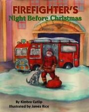 Firefighter's Night Before Christmas by Kimbra L. Cutlip (2002, Hardcover)