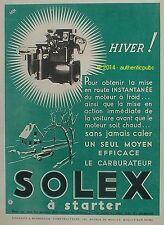 PUBLICITE SOLEX LE CARBURATEUR A STARTER MOTEUR HIVER LUPA DE 1934 FRENCH AD PUB
