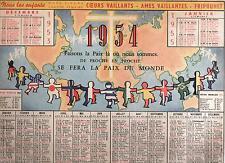 Calendrier 1955. COEURS VAILLANTS AMES VAILLANTES. très bel état.