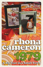 1979: A Big Year in a Small Town, Rhona Cameron