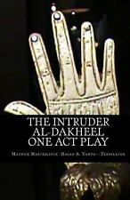The Intruder: One Act Play : Al-Dakheel: One Act Play (Bilingual) by Maurice...