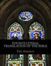 Young's Literal Translation of the Bible : The Gospels by Robert Young (2013,...