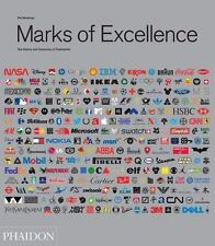 Marks of Excellence: The Development and Taxonomy of Trademarks Revised and Expa