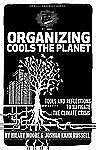 Organizing Cools the Planet: Tools and Reflections on Navigating the Climate Cr